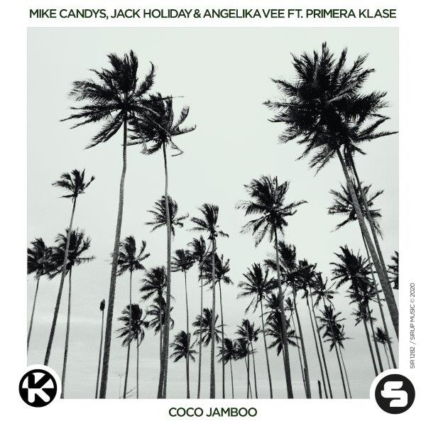 Cover Mike Candys Jack Holiday  Angelika Vee feat. Primera Klase   Coco Jamboo
